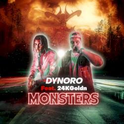 DYNORO UND 24KGOLDN - MONSTERS