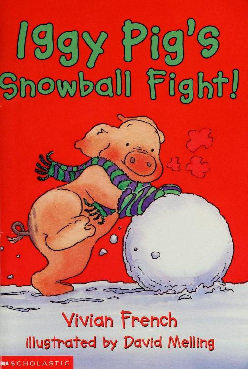 Iggy pig's snowball fight! by Vivian French
