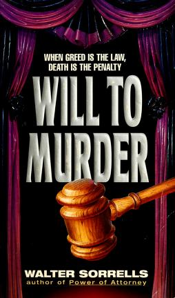 Cover of: Will to Murder | Walter Sorrells